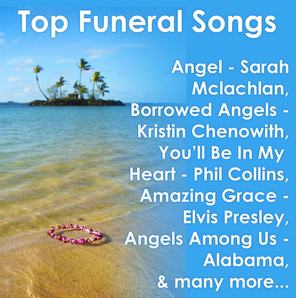 Funeral Songs, memorial service songs and lyrics, Life